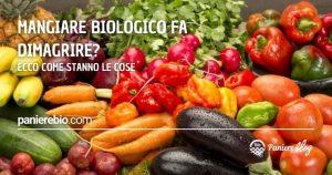 mangiare biologico fa dimagrire