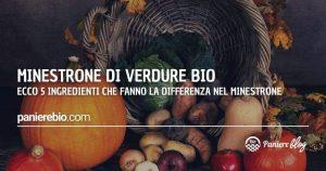 Ecco 5 ingredienti bio che fanno la differenza nel tuo minestrone